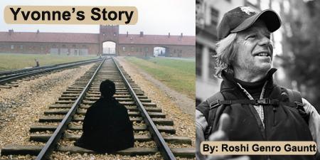 Yvonne's Story By: Roshi Genro Gauntt